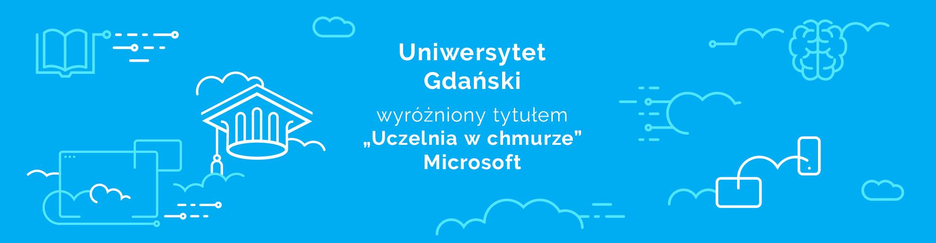 Uniwersytet Gdański z prestiżowym tytułem Uczelnia w chmurze Microsoft