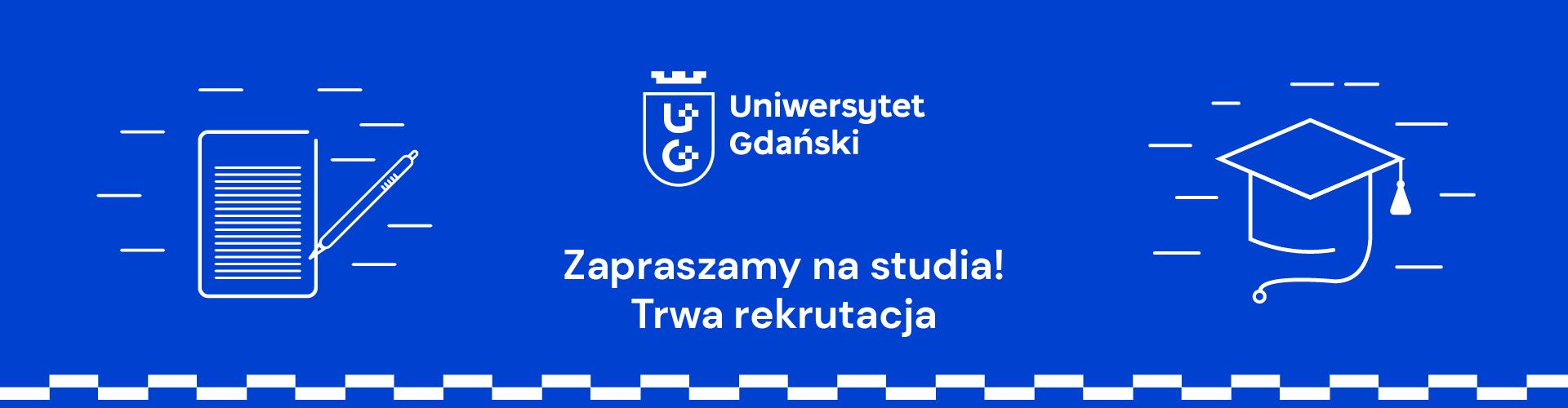 Studiuj na Uniwersytecie Gdańskim. Rekrutacja 2021/2022