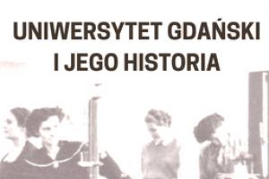 Uniwersytet Gdański i jego historia