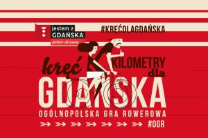Kręć dla Gdańska