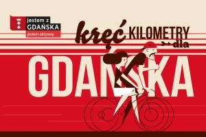 Kręć kilometry dla Gdańska